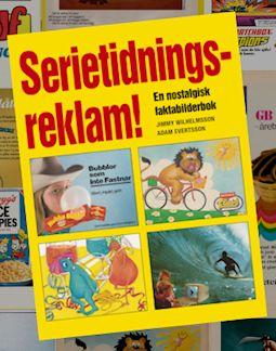 F�rhandsboka SERIETIDNINGS-REKLAM! redan nu!